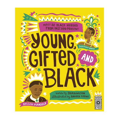 Young Gifted and Black : Meet 52 Black Heroes - Jamia Wilson