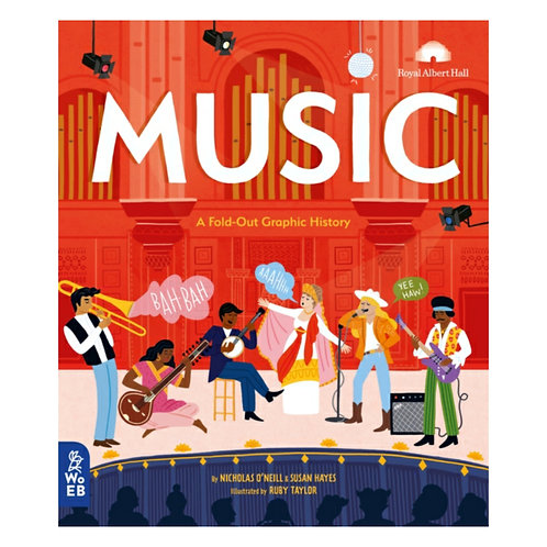 Music : A Fold-Out Graphic History - Nicholas O'Neill & Susan Hayes