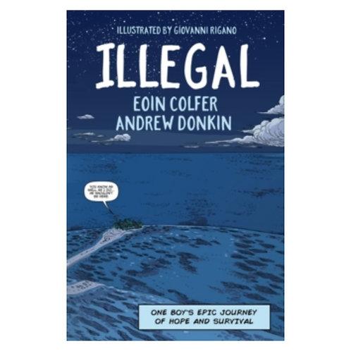 Illegal - Eoin Colfer & Andrew Donkin