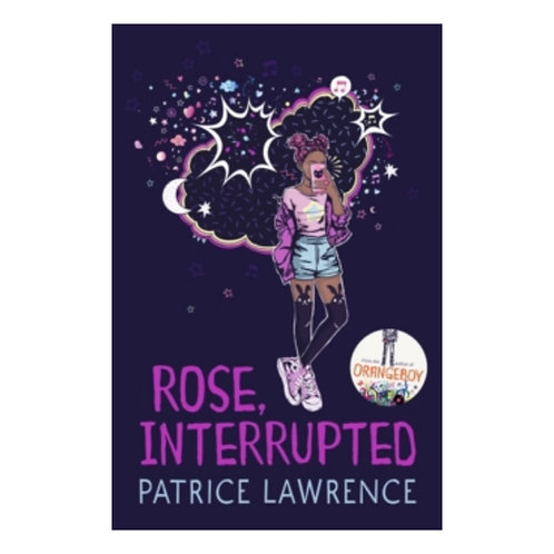 Rose, Interrupted - Patrice Lawrence