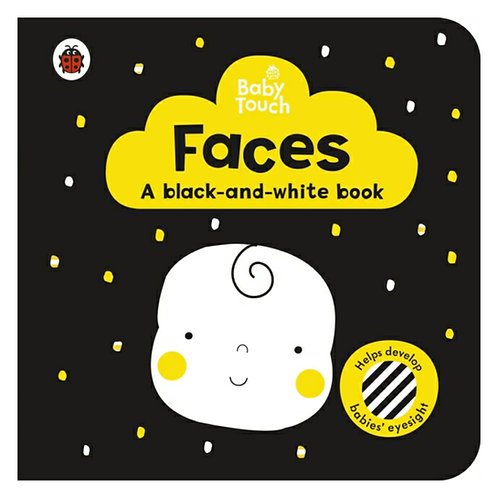 Baby Touch: Faces: A Black-And-White-Book