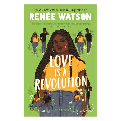 Love Is a Revolution -Renee Watson