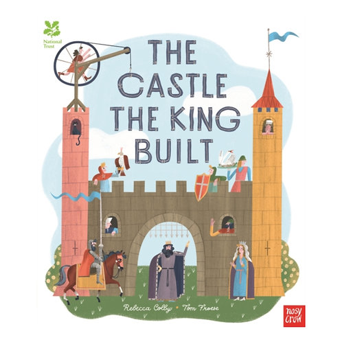 The Castle the King Built - Rebecca Colby & Tom Froese