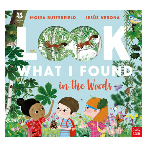 National Trust: Look What I Found in the Woods - Moira Butterfield
