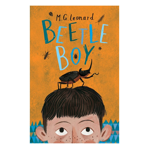 Beetle Boy - M.G. Leonard