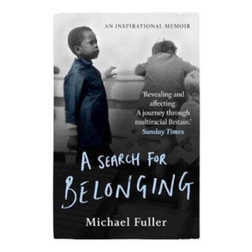 A Search For Belonging - Michael Fuller