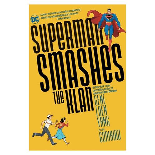 Superman Smashes the Klan - Gene Luen Yang & Gurihuru