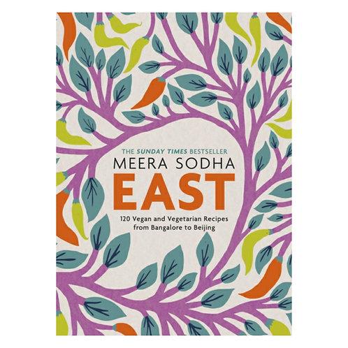 East: 120 Easy & Delicious Asian-inspired Vegetarian & Vegan Recipes-Meera Sodha