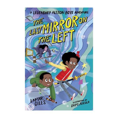 The Last Mirror on the Left - Giles Lamar Giles