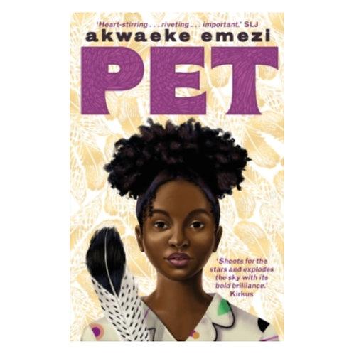 Pet - Akwaeke Emezi