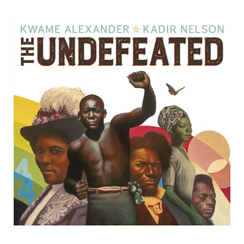 The Undefeated- Kwame Alexander