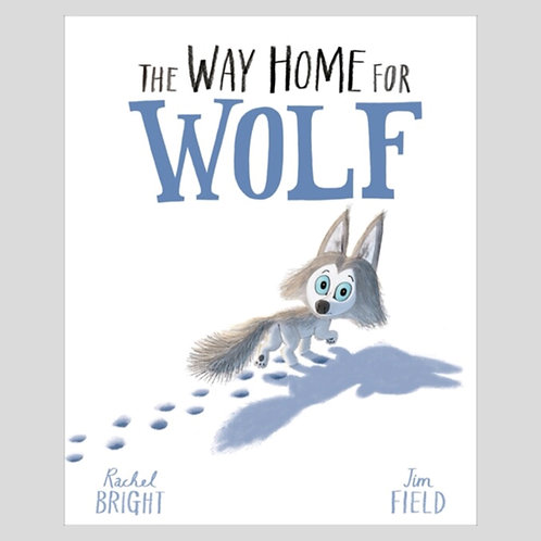 The Way Home for Wolf - Rachel Bright