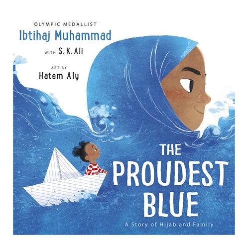 The Proudest Blue - Ibtihaj Muhammad & S.K. Ali