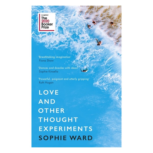 Love and Other Thought Experiments - Sophie Ward