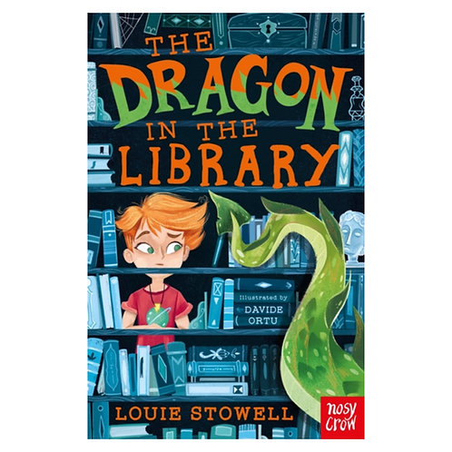 The Dragon In The Library - Louie Stowell