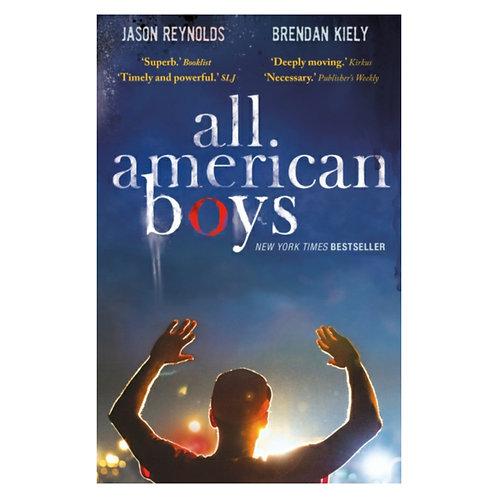 All American Boys -Jason Reynolds& Brendan Kiely