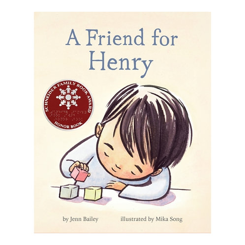 A Friend for Henry - Jenn Bailey & Mika Song