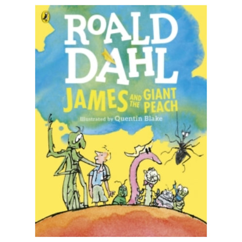 James and the Giant Peach (Colour Edition) - Roald Dahl & Quentin Blake