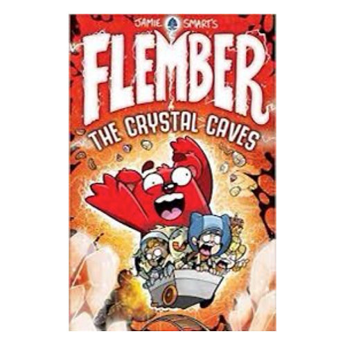 Flember: The Crystal Caves - Jamie Smart