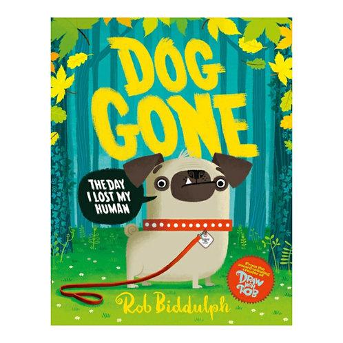 Dog Gone - Rob Biddulph