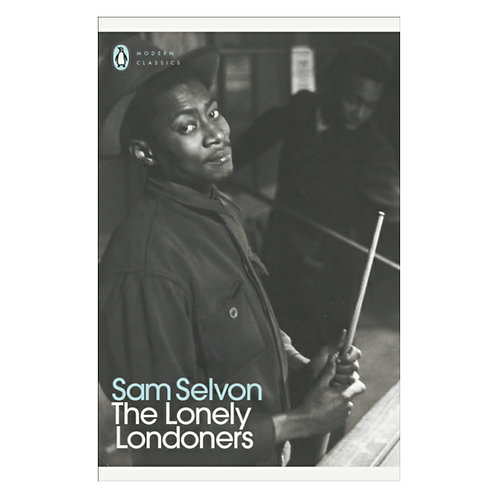 The Lonely Londoners - Sam Selvon