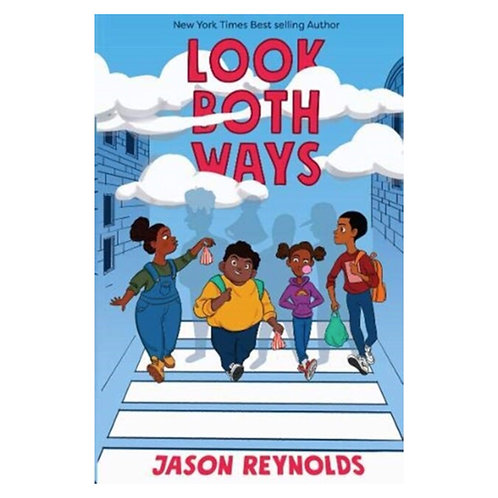 Look Both Ways - Jason Reynolds