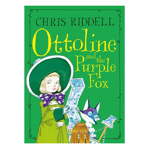 Ottoline and the Purple Fox - Chris Riddell