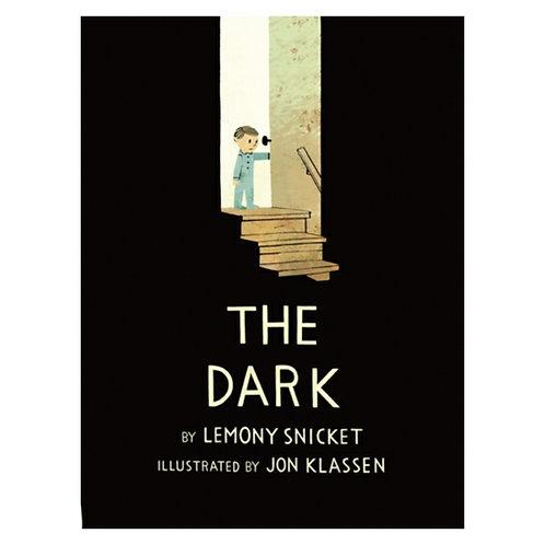 The Dark -Lemony Snicket& Jon Klassen
