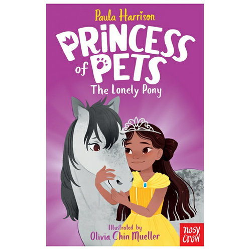Princess of Pets: The Lonely Pony - Paula Harrison