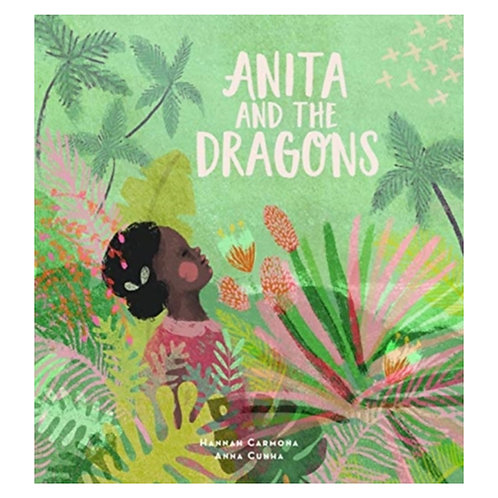 Anita and the Dragons - Hannah Carmona