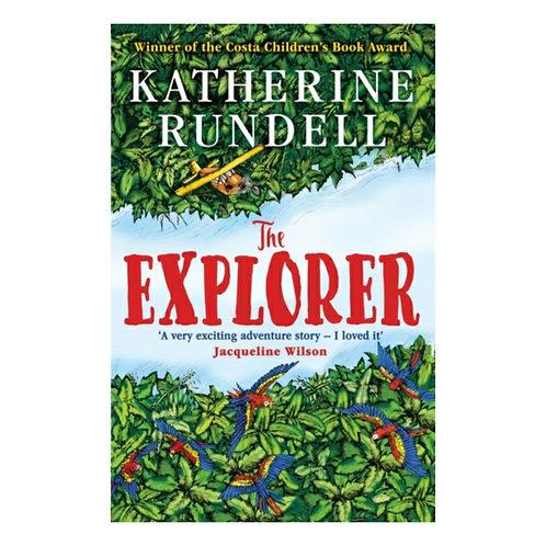 The Explorer - Katherine Rundell& Hannah Horn