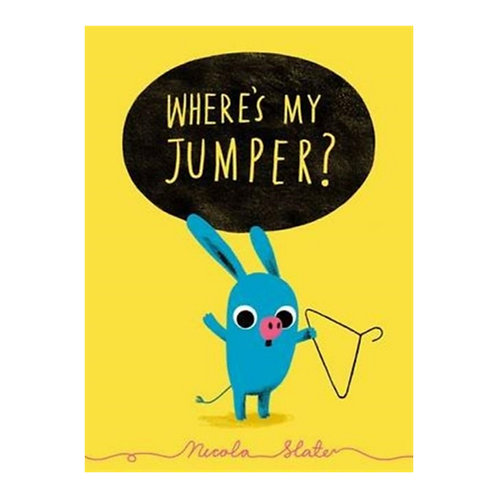 Where's My Jumper - Nicola Slater