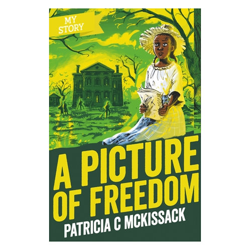 A Picture of Freedom - Patricia C McKissack