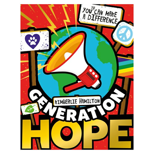 Generation Hope: You(th) Can Make a Difference! - Kimberlie Hamilton