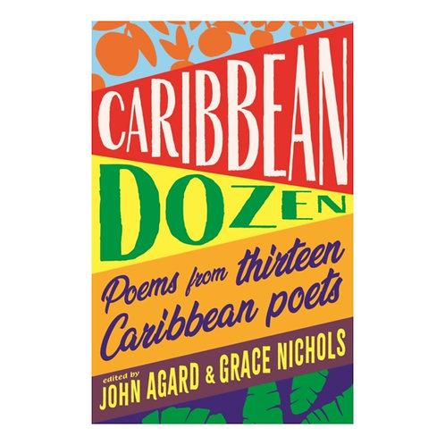 Caribbean Dozen : Poems from Thirteen Caribbean Poets