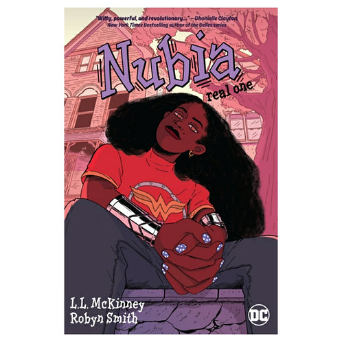 Nubia : Real One -L.L. McKinney &Robyn Smith