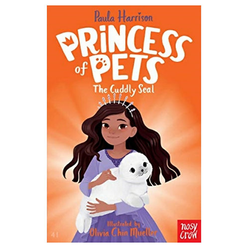 Princess of Pets: The Cuddly Seal - Paula Harrison