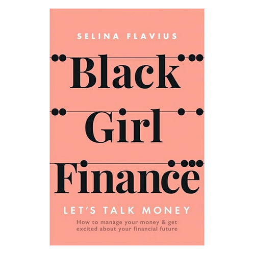 Black Girl Finance - Selina Flavius