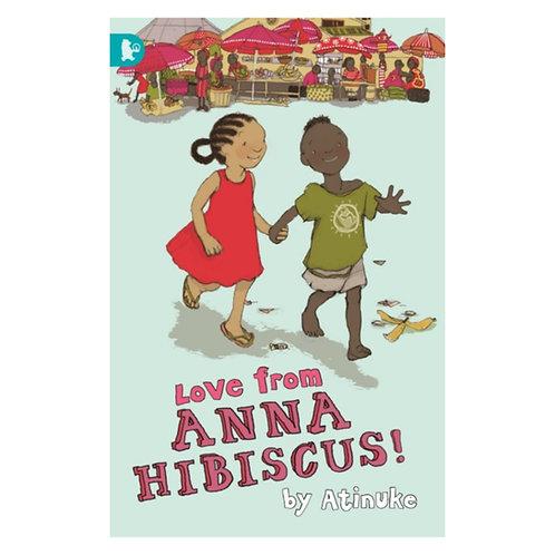 Love from Anna Hibiscus - Atinuke