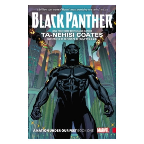 Black Panther: A Nation Under Our Feet Book 1 - Ta-Nehisi Coates