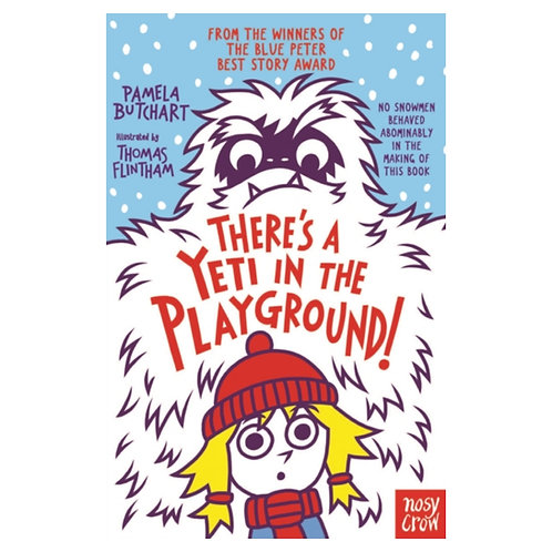 There's A Yeti In The Playground! - Pamela Butchart