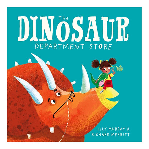 The Dinosaur Department Store - Richard Merritt & Lily Murray