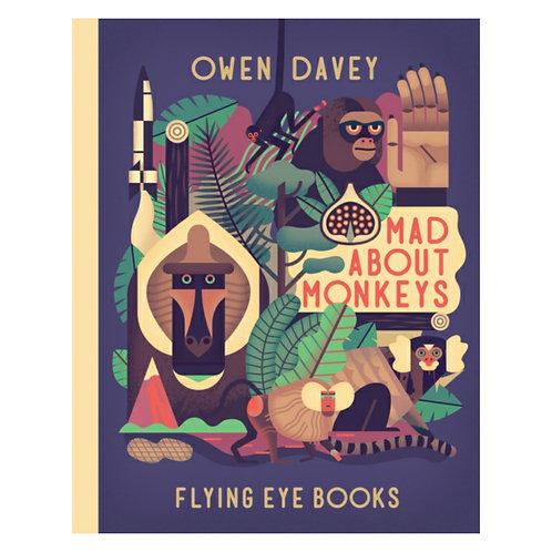 Mad about Monkeys -Owen Davey