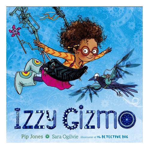 Izzy Gizmo - Pip Jones & Sara Ogilvie