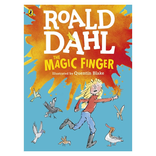 The Magic Finger (Colour Edition) - Roald Dahl & Quentin Blake