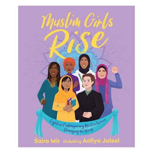 Muslim Girls Rise : Inspirational Champions of Our Time