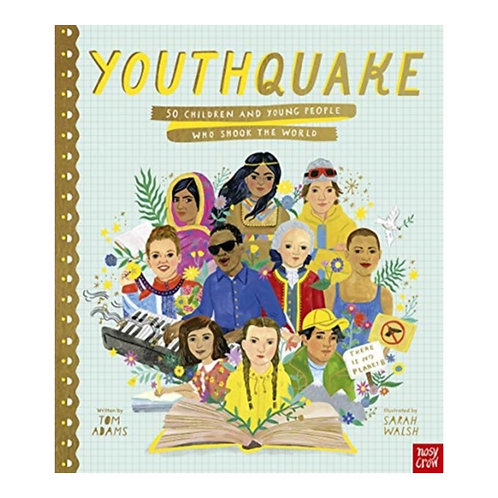 YouthQuake: 50 Children and Young People Who Shook the World - Tom Adams
