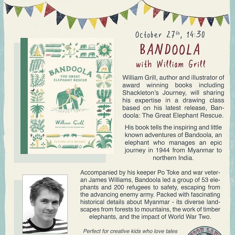 Bandoola - with William Grill