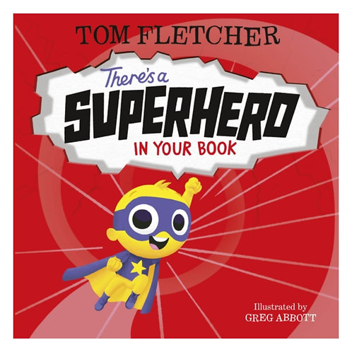 There's a Superhero in Your Book - Tom Fletcher