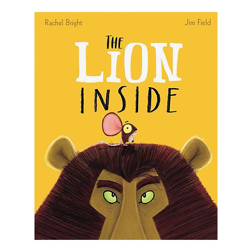 The Lion Inside - Rachel Bright